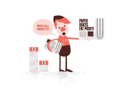 Paper Rakes Fat Profit