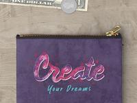 Create Your Dreams