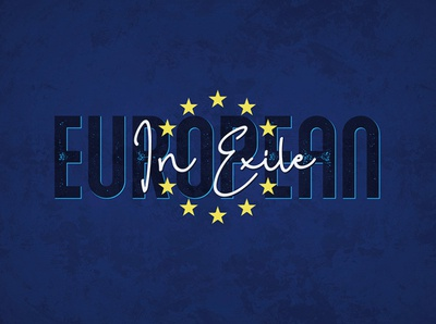 European In Exile brexit grunge t shirt design art lettering poster print typography