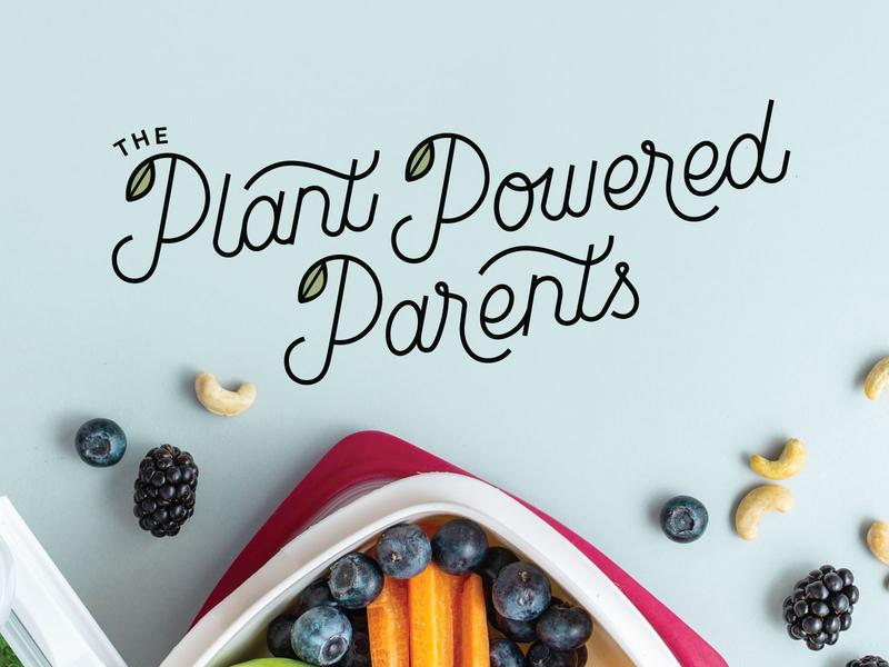 The Plant Powered Parents Logo food illustration food app food and drink logodesign logotype custom script hand lettering illustration lettering packaging food logo logo