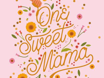 Sweet Mama Card Illustration Detail Shot florals design monoline script pink procreate illustration
