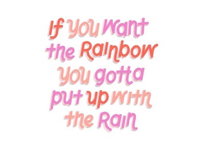 If You Want the Rainbow monoline lettering art illustration warm tones pink procreate hand lettering quote lettering