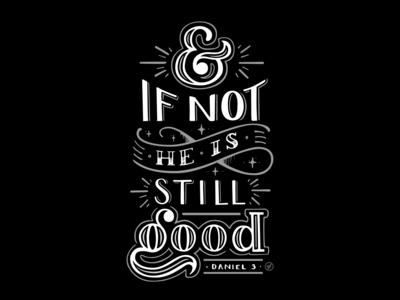 & If Not, He Is Still Good