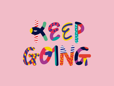 Keep Going playful memphis style geometric abstract handlettering typography vector illustration