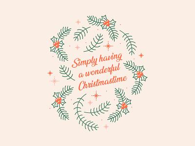 Simply Having A Wonderful Christmastime lyrics wreath christmas simplistic typography illustration