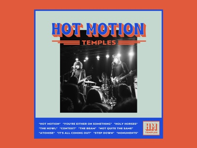Temples Continued hot motion photo groovy funky temples graphic album typography