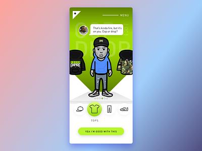 Fresh Empire - Cop or Drop selection din green mobile app mobile web illustrator adobe photoshop adobe illustrator xd adobe xd ux ui hip hop fda fresh empire