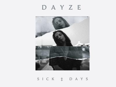 Sick Days single artwork and lyrics design singleartwork photography lyrics bandmerch music typography type design