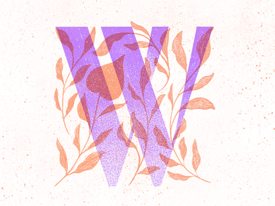 W plants 36 days of type 36 days of type lettering procreate typography colors type lettering texture illustration
