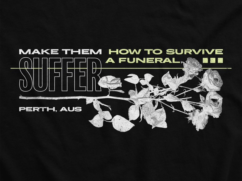 How to Survive a Funeral metalcore make them suffer artwork grey green funeral roses death metal merch design merchandise