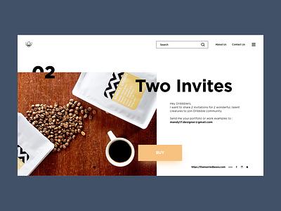 Two Dribbble Invites two invites coffee typography dribbble ui website design invites