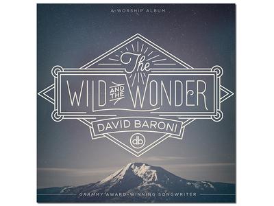 "Album artwork lettering, ""The Wild and the Wonder."" lettering wonder wild mountain album ep grammy"