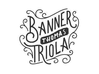 Banner Thomas, my new SON! lettering type children new baby banner thomas namesake branding