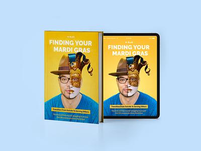 Find Your Mardi Gras eBook/Book Cover author ebook branding illustration visual identity branding design adobe photoshop photoshop ebook design ebook cover book cover
