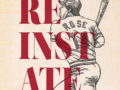 Reinstate Pete pete rose typography mlb baseball illustration vintage reinstate