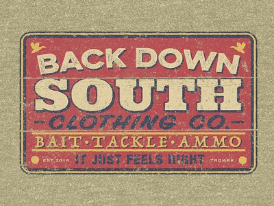 Bait, Tackle, Ammo clothing southern vintage sign hunting