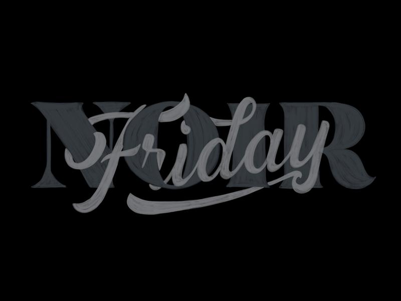 Friday Noir script serif script type typography lettering watercolor procreate handlettering