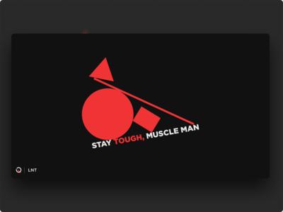 LNT | Stay tough