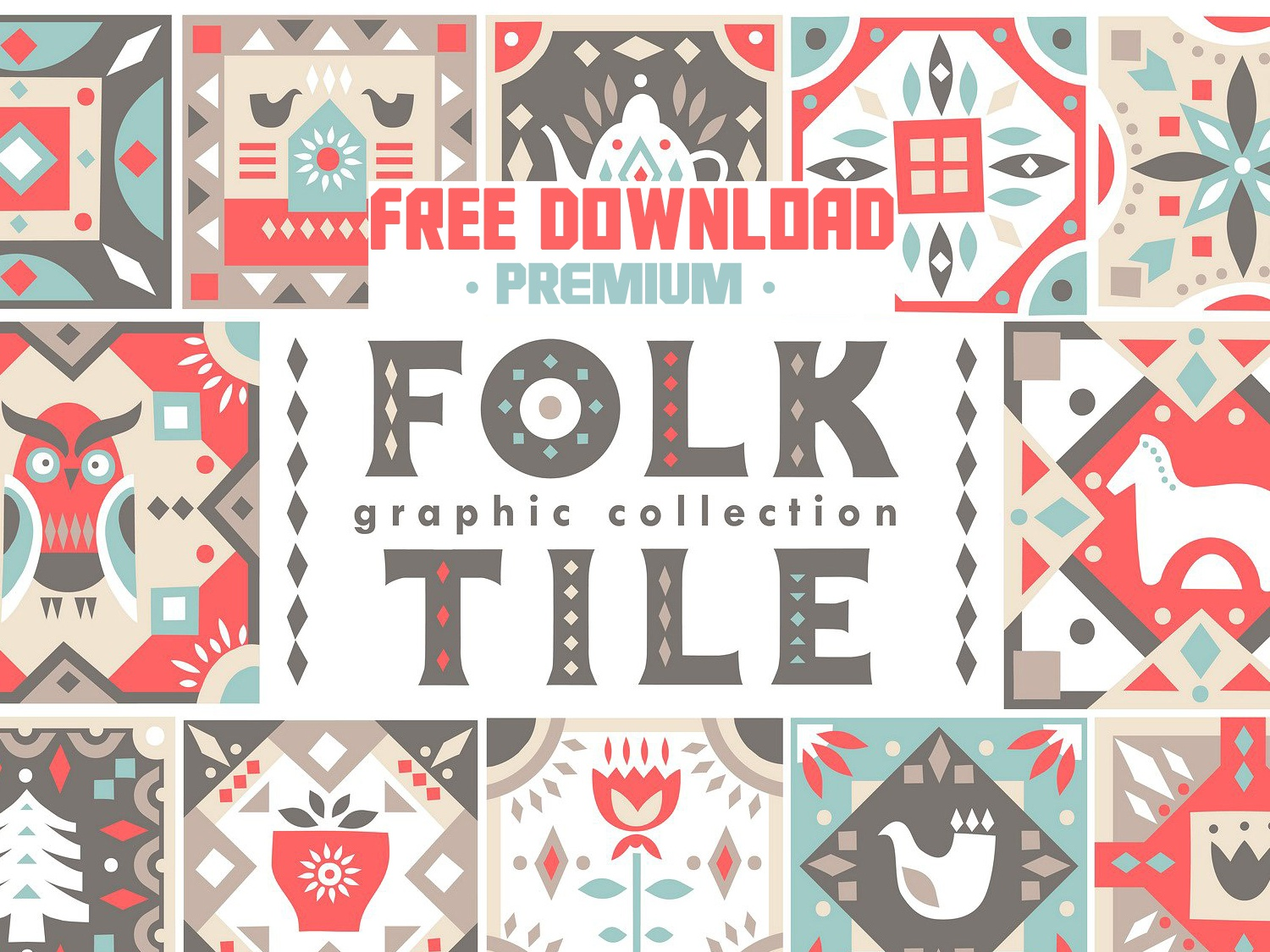 Free Premium Download - Folk Tile - Graphic Collection by