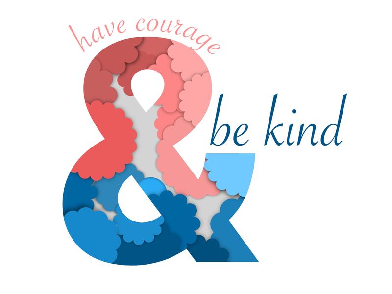 Have Courage Be Kind ampersand vector design vector drawing be kind affinitydesigner