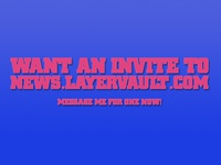 I've got 14 invites to Designer News @ Layer Vault