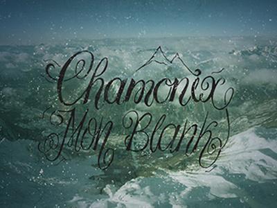 Chamonix  typography lettering graphic design mountain