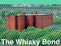 The Whisky Bond