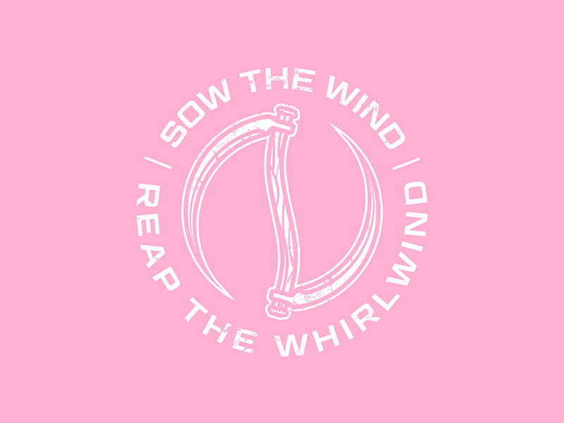 Reap The Whirlwind reap what you sow metalcore t shirt apparel metal band merch band pink sow reap reaper whirlwind wind scythe
