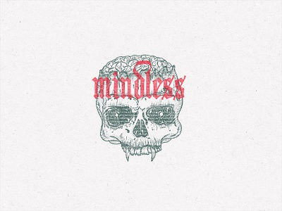 """""""Mindless"""" for inktober 2019 logo branding illustration clothing t-shirt brushpen typography type calligraphy lettering"""