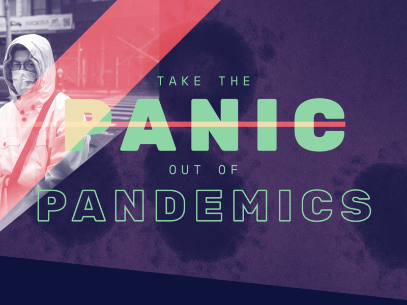 Take the Panic out of Pandemics ui