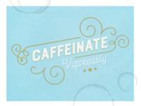 Caffeinate Vigorously