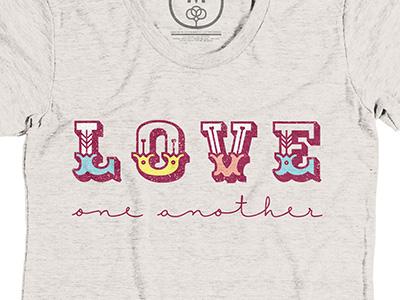 Love One Another Shirt - Cotton Bureau