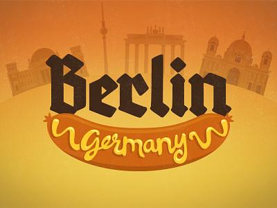 Berlin, Ich liebe dich berlin germany illustration architecture hand drawn typography script bratwurst weiner mustard