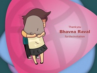Thank You: Bhavna Raval for the invitation