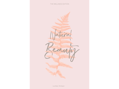 The Wellness Edition // Natural Beauty