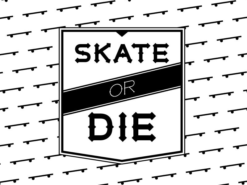 Skate or Die typography illustration pattern simple crest skate