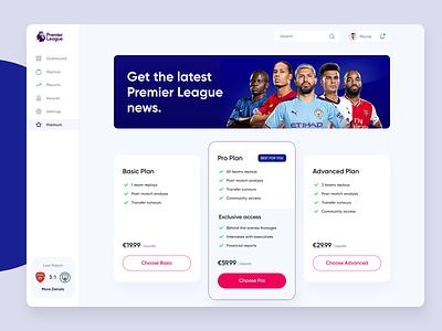 Premier League News - Pricing football plans pricing plans product price pricing news feed dashboard news app