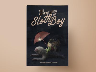 The adventures of Sloth Boy - fantasy book cover winter dark vintage umbrella sloth script typography cover book manipulation photo fantasy