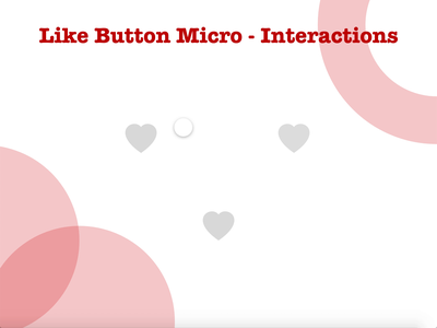 Like Button Micro Interactions interactions like button button interaction adobexd interaction design ux design micro interaction