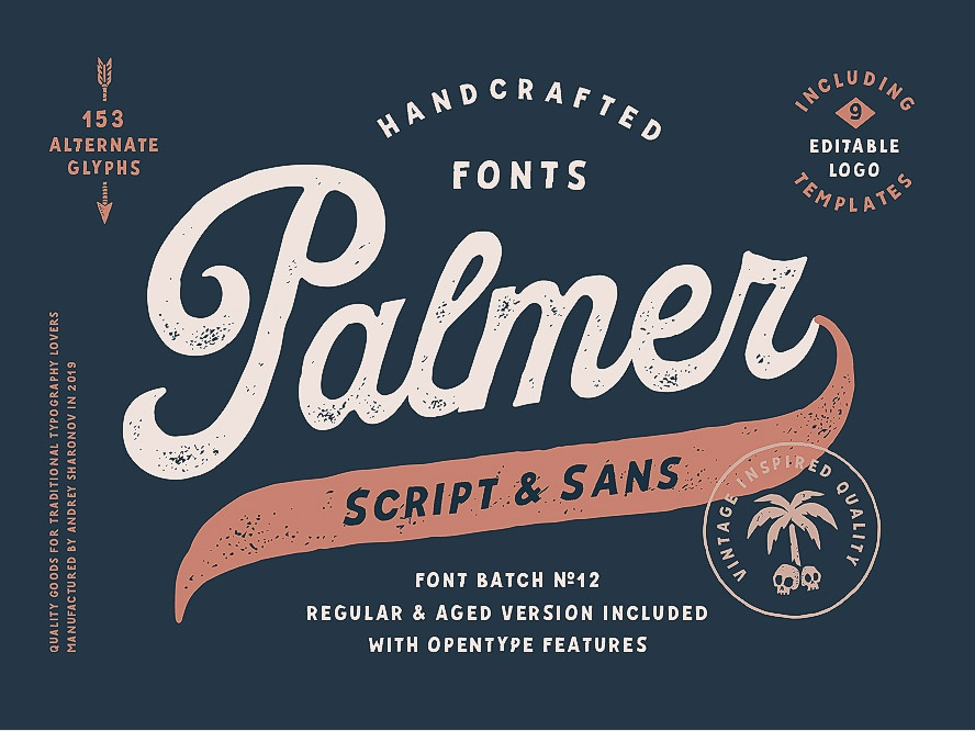 Palmer Script & Sans handcrafted logotype identity logo type old fashioned american typography font design traditional retro sanserif script vintage typeface font
