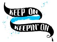 Keep on... II