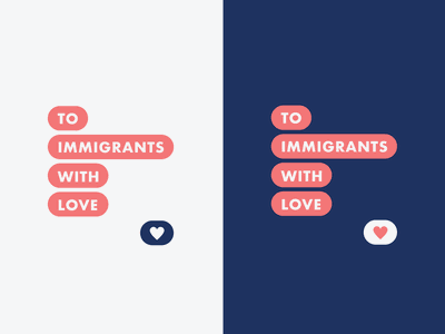 To Immigrants With Love immigrants letter immigration valentines love heart wordmark logo wordmark message texting valentines day campaign illustration design logomark typography branding logo