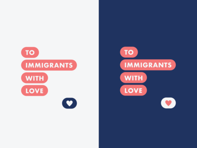 To Immigrants With Love