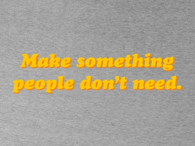 """Make Something"" T-Shirt Design"