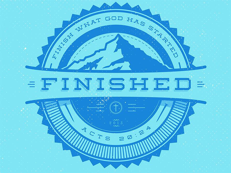 Finished - Logo logo graphic design badge god finished grunge retro branding mountain outdoors church