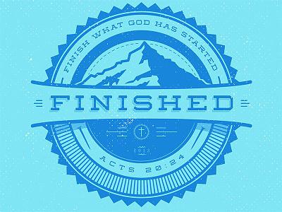 Finished - Logo logo graphic design badge god finished grunge retro branding mountain outdoors church