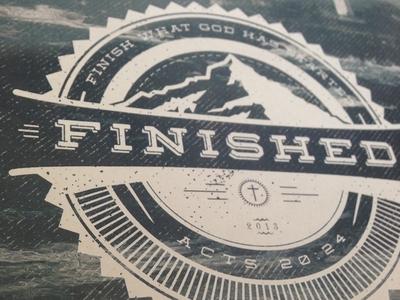 """Finished""  graphic design badge logo church vector branding identity"