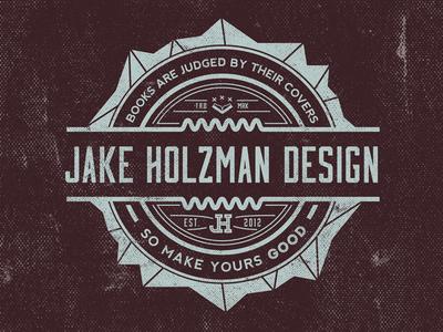Jake Holzman Design - Badge/Logo badge black and white identity branding graphic design minimalist logo catch phrase quote retro vintage pop art texture grunge distressed diamond geometric est wip