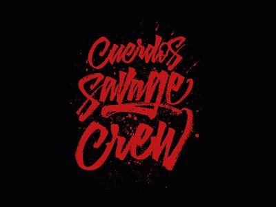 Cuerdos Savage Crew graffiti streetwear print type illustration brushpen calligraphy typography lettering