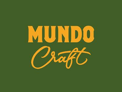 Mundo Craft branding graphic design design logo type typography lettering